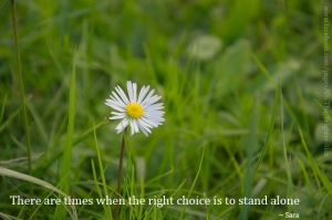 right choice to stand alone